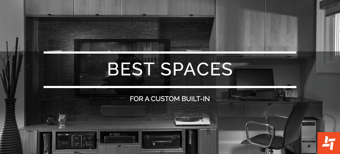 Best Spaces for a Custom Built-in
