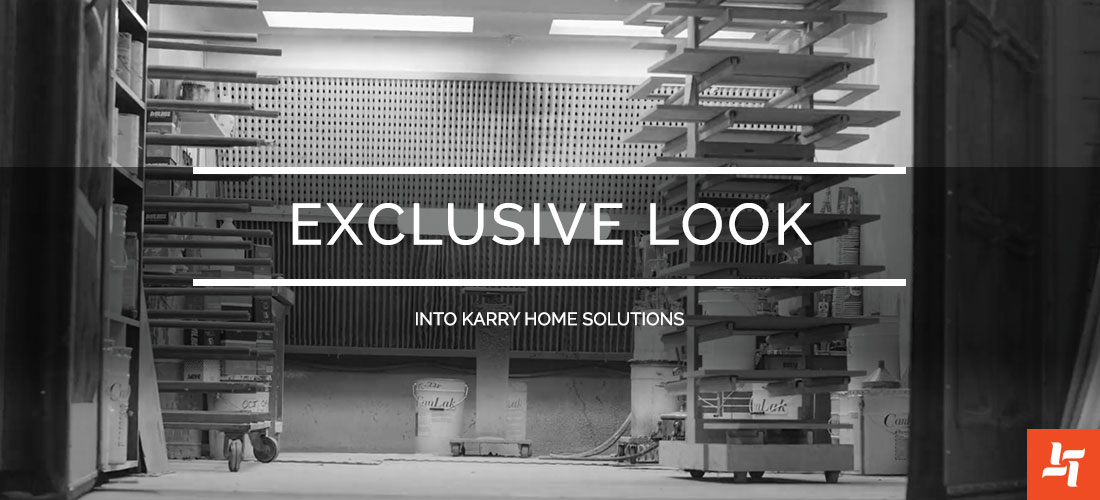 Exclusive Look Into Karry Home Solutions
