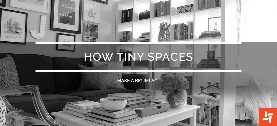 tiny spaces big impact