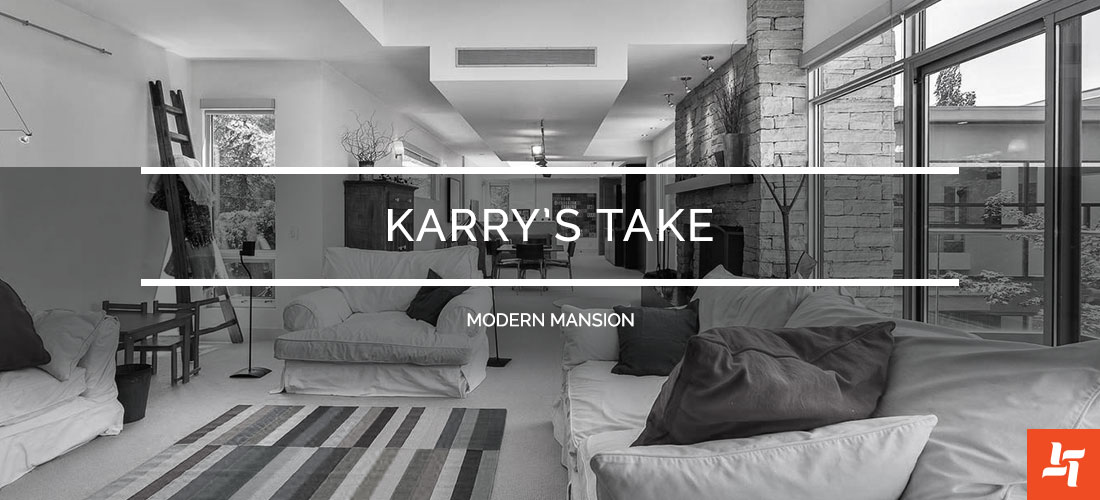 Karrys take Modern Mansion