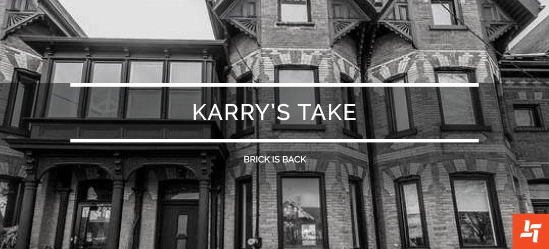Karrys Take Brick is Back