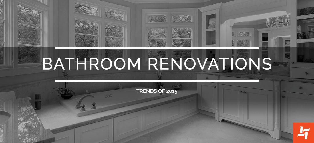 Top Bathroom Renovation Trends of 2015