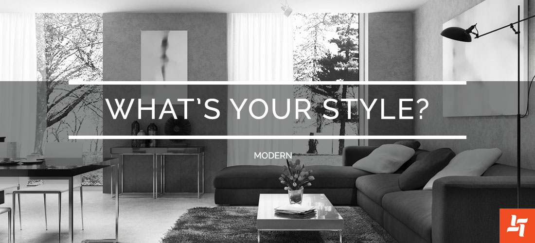 Whats your style? Modern