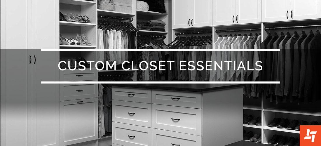 Custom Closet Essentials